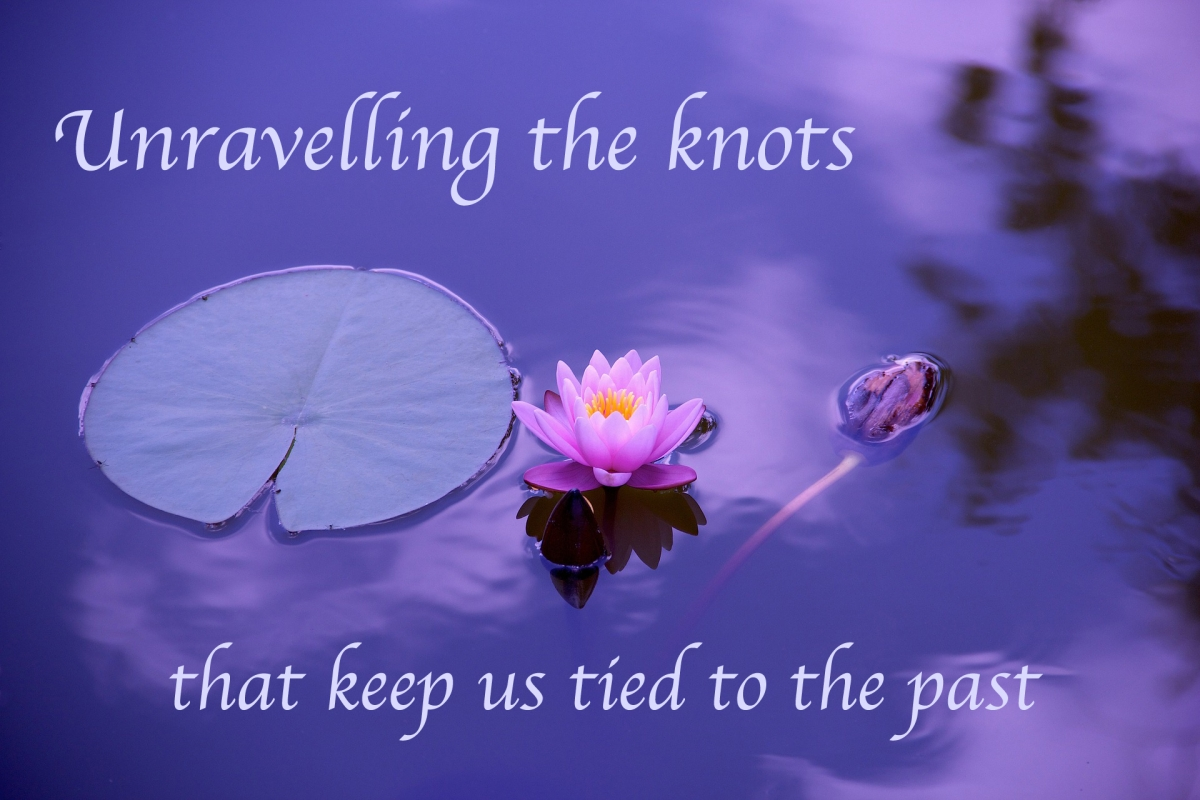 Unravelling the knots that keep us tied to the past